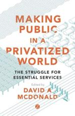 Making Public in a Privatized World