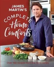 James Martin's Complete Home Comforts