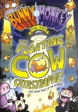 The Floating Cow Catastrophe!...and Other Tales of the Bizarre!