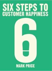Six Steps to Customer Happiness