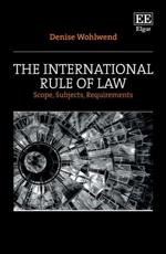 The International Rule of Law