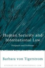 Human Security and International Law: Prospects and Problems