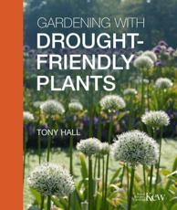 Gardening With Drought-Friendly Plants