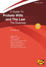 A Guide to Probate Wills and the Law
