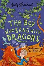 The Boy Who Sang With Dragons