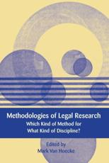 Methodologies of Legal Research: Which Kind of Method for What Kind of Discipline?