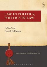Law in Politics, Politics in Law