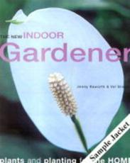 The Creative Indoor Gardener