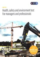 Health, Safety and Environment Test. For Managers and Professionals