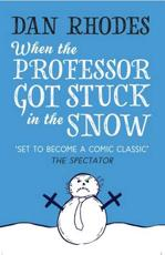 When the Professor Got Stuck in the Snow