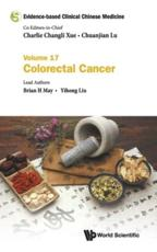Evidence-Based Clinical Chinese Medicine - Volume 17: Colorectal Cancer